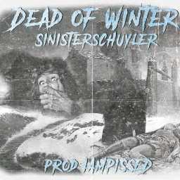 2K19 REVIEWED: SINISTERSCHUYLER – DEAD OF WINTER