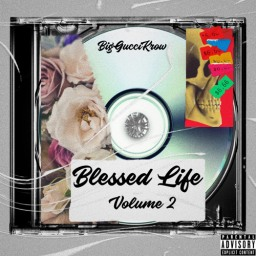 2020 REVIEWS: BIG GUCCI KROW – BLESSED LIFE VOL 2